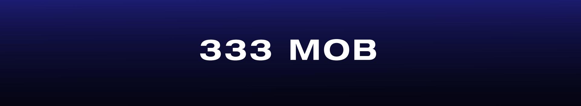 333mob